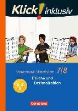 Jenert, Elisabeth,   Kühne, Petra Klick! inklusiv 7./8. Schuljahr - Arbeitsheft 2 - Brüche und Dezimalzahlen