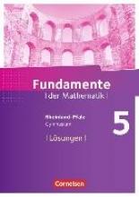 Fundamente der Mathematik 5. Schuljahr - Rheinland-Pfalz - Lösungen zum Schülerbuch
