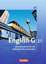 Rademacher, Jörg,   Schwarz, Hellmut English G 21. Ausgabe A 5. Abschlussband 5-jährige Sekundarstufe I. Schülerbuch