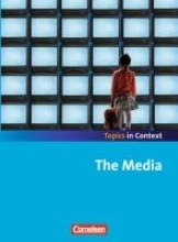 Sammon, Geoff,   Ringel-Eichinger, Angela,   Otto, Sabine,   Maloney, Paul Context 21 - Topics in Context. The Media. Schülerheft