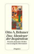 Böhmer, Otto A. Das Abenteuer der Inspiration