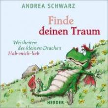 Schwarz, Andrea Finde deinen Traum