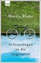 Rinke, Moritz Erinnerungen an die Gegenwart