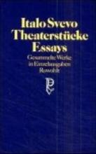 Svevo, Italo Theaterstücke, Essays