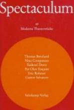 Bernhard, Thomas Spectaculum. Sechs moderne Theaterstcke