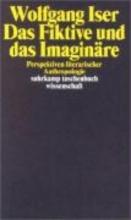 Iser, Wolfgang Das Fiktive und das Imaginäre