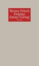 Fritsch, Werner Enigma Emmy Göring
