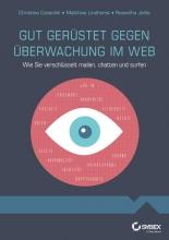 Czeschik, Johanna C. Gut gerstet gegen berwachung im Web