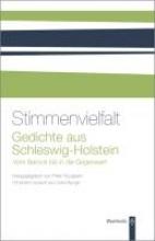Detering, Heinrich Stimmenvielfalt - Gedichte aus Schleswig-Holstein