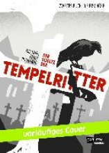 Mechner, Jordan Der Schatz der Tempelritter 02: Die Bischfe