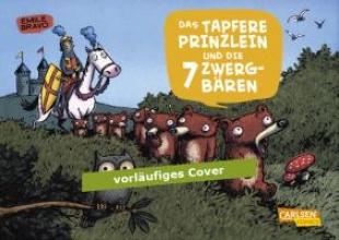 Bravo, Emile Die sieben Zwergbren 01: Das tapfere Prinzlein und die sieben Zwergbren