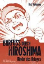 Nakazawa, Keiji Barfuß durch Hiroshima 01. Kinder des Krieges