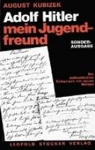 Kubizek, August,Adolf Hitler - mein Jugendfreund