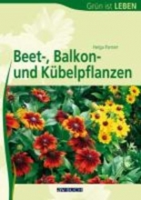 Panten, Helga Beet-, Balkon- und Kübelpflanzen
