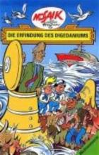 Hegen, Hannes Die Digedags. Weltraum-Serie 02. Die Erfindung des Digedaniums