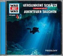 Baur, Manfred Was ist was Hörspiel-CD: Versunkene SchätzeAbenteuer Tauchen
