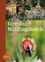 Gastl, Markus Ideenbuch Nützlingshotels