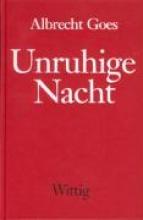 Goes, Albrecht Unruhige Nacht