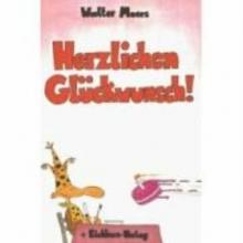 Moers, Walter Herzlichen Glückwunsch