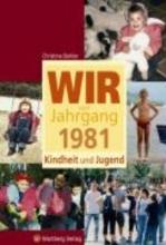 Dohler, Christine Wir vom Jahrgang 1981 - Kindheit und Jugend