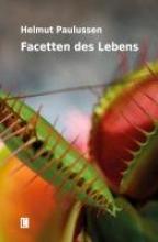 Paulussen, Helmut Facetten des Lebens