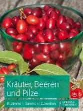 Hecker, Frank Kräuter, Beeren und Pilze