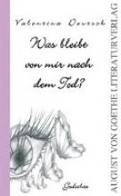 Deutsch, Valentina Was bleibt von mir nach dem Tod?