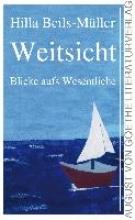 Beils-Müller, Hilla Weitsicht