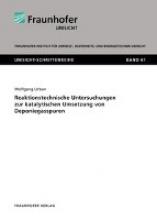 Urban, Wolfgang Reaktionstechnische Untersuchungen zur katalytischen Umsetzung von Deponiegasspuren
