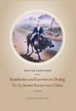 Sandtner, Walter Konfuzius und Lao-Tse im Dialog  Pu Yi, letzter Kaiser von China