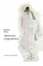 Barg, Maren Aberwitz - Ungereimtes