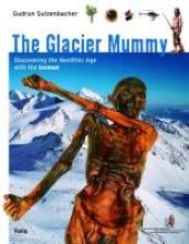 Sulzenbacher, Gudrun The Glacier Mummy