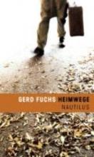 Fuchs, Gerd Heimwege
