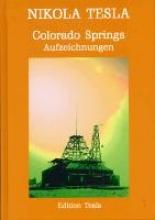 Tesla, Nikola Colorado Springs - Aufzeichnungen