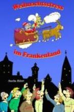 Ehlert, Sascha Weihnachtsstress im Frankenland