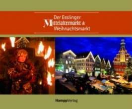 Kallenberg, Dorothea Der Esslinger Mittelaltermarkt & Weihnachtsmarkt