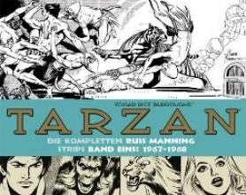 Burroughs, Edgar Rice Tarzan: Die kompletten Russ Manning Strips Band 1 1967 - 1968