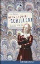 Zellmer, Uwe Mein lieber Schiller!