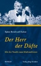 Kuhse, Björn Bernhard Der Herr der Dfte
