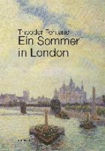 Fontane, Theodor Ein Sommer in London
