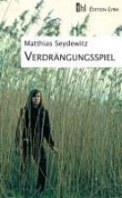 Seydewitz, Matthias Verdrängungsspiel