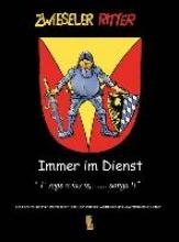 Hruschka, G. Jo. Zwieseler Ritter - Immer im Dienst