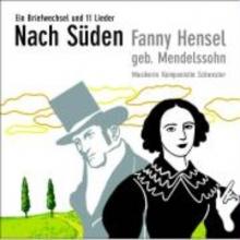 Hensel, Fanny Nach Süden. CD
