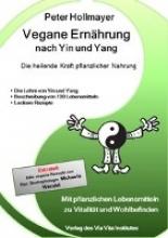 Hollmayer, Peter Vegane Ernährung nach Yin und Yang