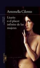 Cilento, Antonella Lisario o el placer infinito de las mujeres Lisario or infinite pleasure of women
