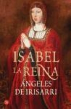Irisarri, Angeles de Isabel, la reina