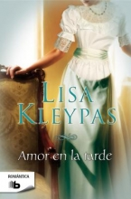 Kleypas, Lisa Amor en la tarde Love in the Afternoon