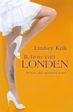Lindsey  Kelk Ik hou van Londen