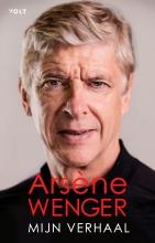 Arsène Wenger , Mijn verhaal