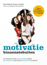 Yvonne van Sark Huub Nelis, Motivatie binnenstebuiten